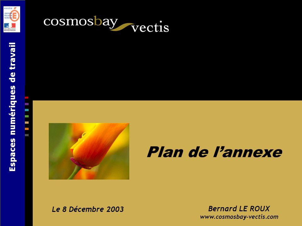 Plan de l'annexe Espaces numériques de travail Le 8 Décembre 2003