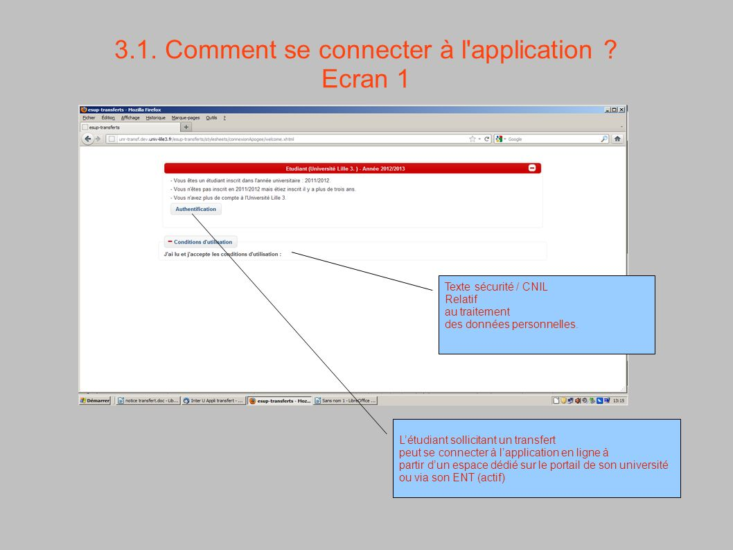 3.1. Comment se connecter à l application Ecran 1
