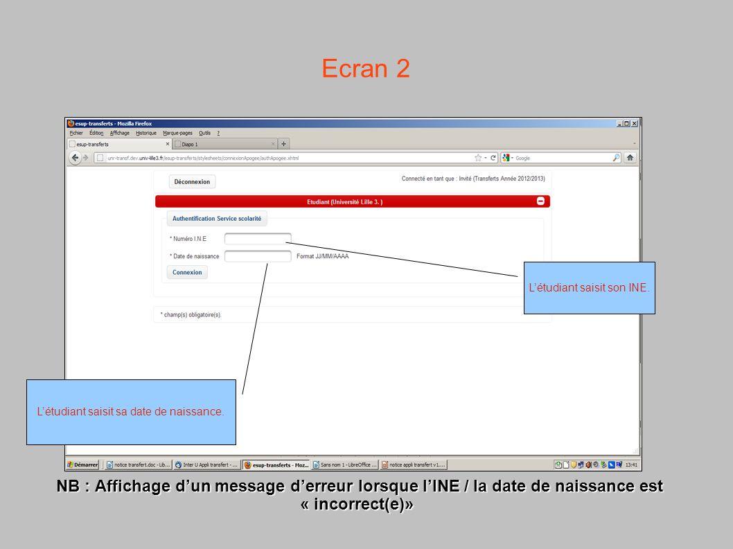 Ecran 2 NB : Affichage d'un message d'erreur lorsque l'INE / la date de naissance est « incorrect(e)»
