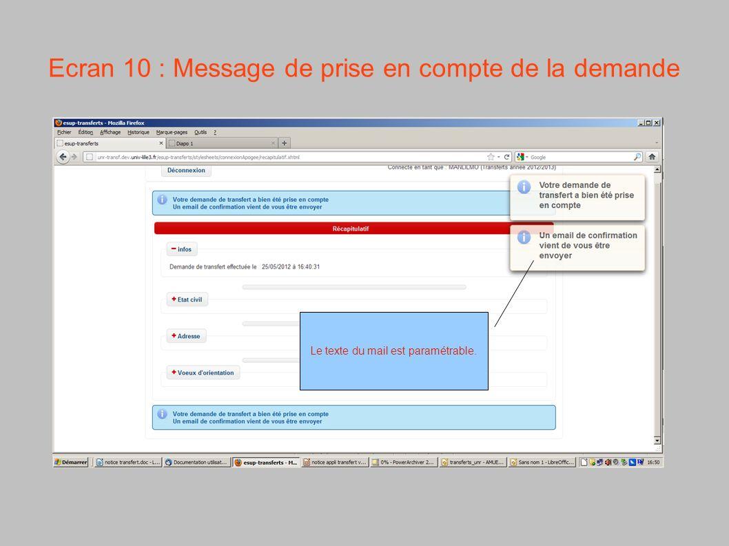 Ecran 10 : Message de prise en compte de la demande