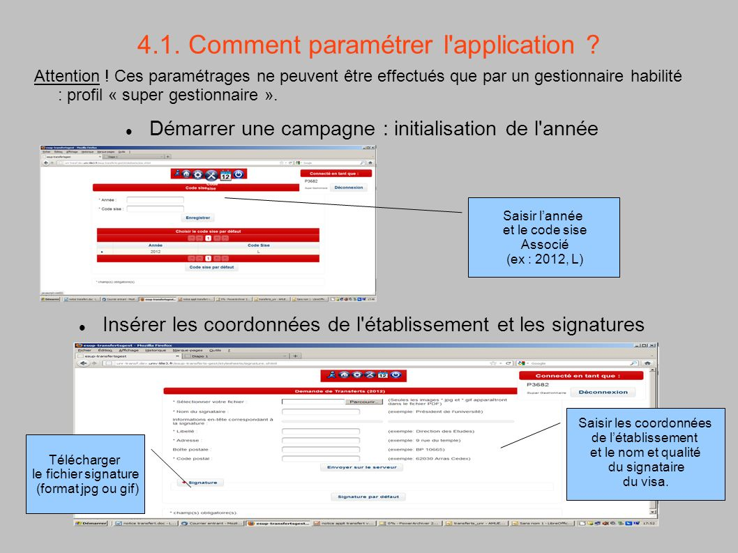 4.1. Comment paramétrer l application