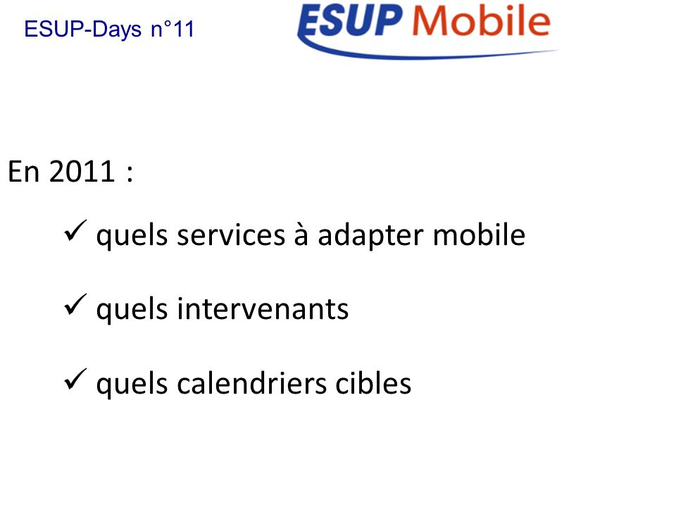 quels services à adapter mobile quels intervenants
