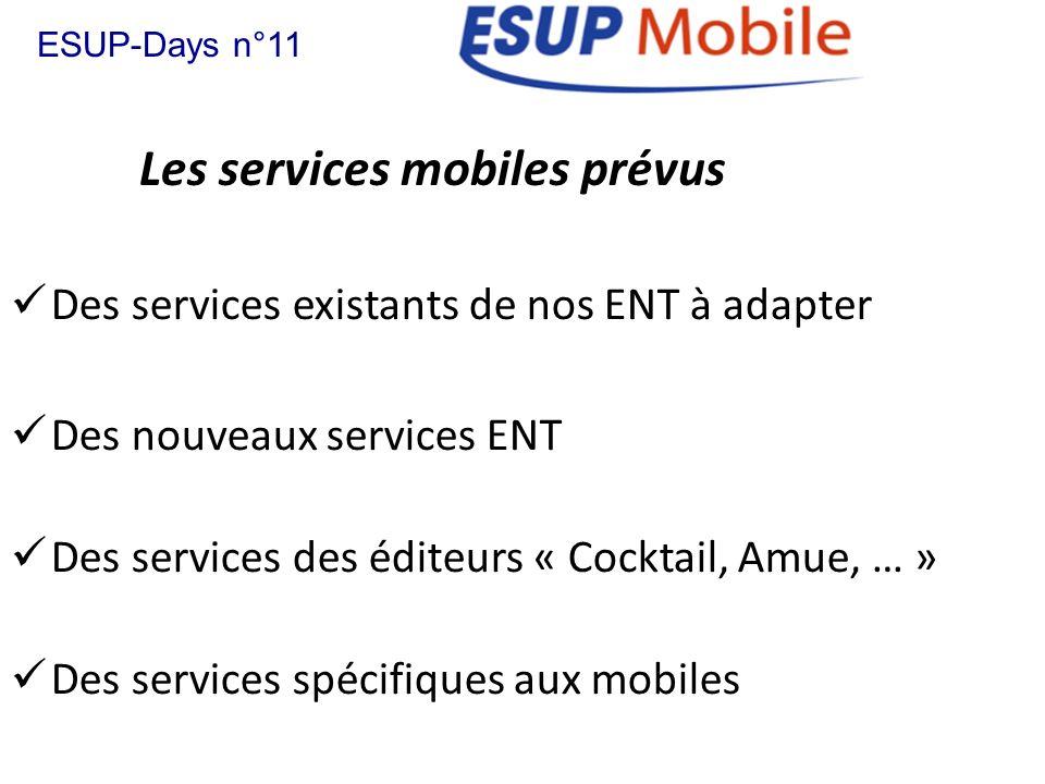 Les services mobiles prévus