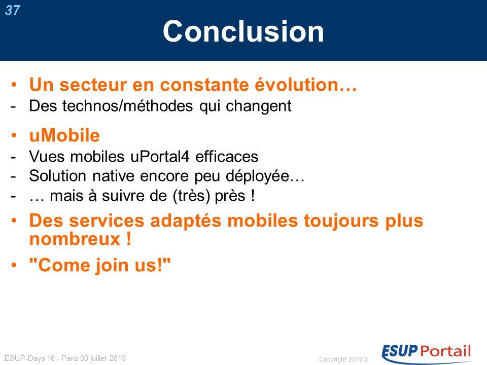 Conclusion Un secteur en constante évolution… uMobile