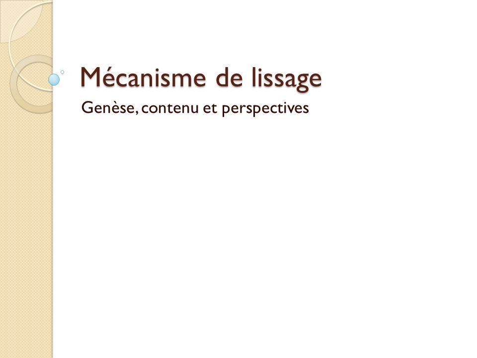 Genèse, contenu et perspectives