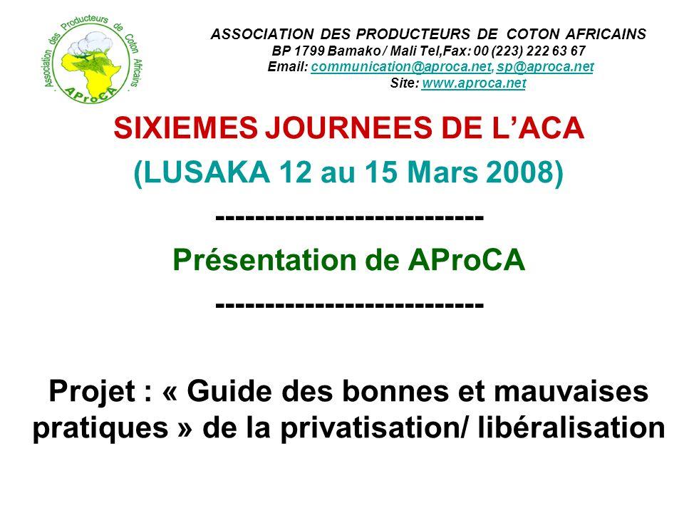 SIXIEMES JOURNEES DE L'ACA (LUSAKA 12 au 15 Mars 2008)