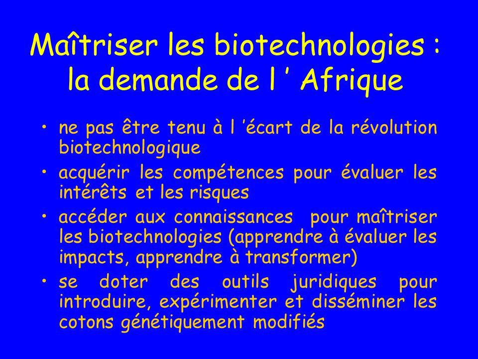 Maîtriser les biotechnologies : la demande de l ' Afrique