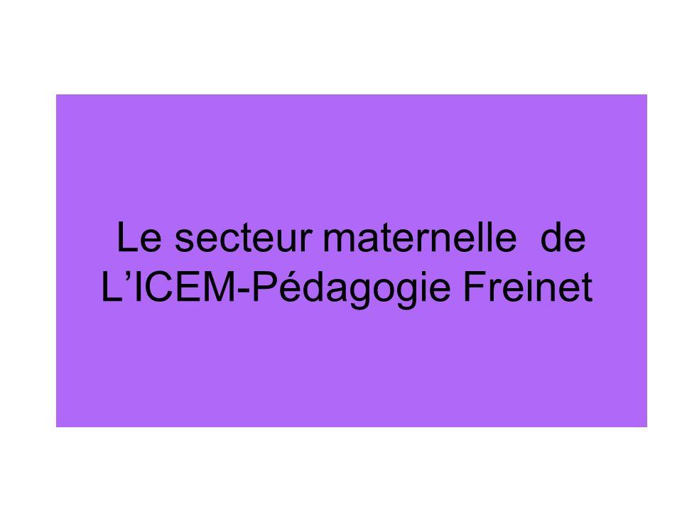 Le secteur maternelle de L'ICEM-Pédagogie Freinet