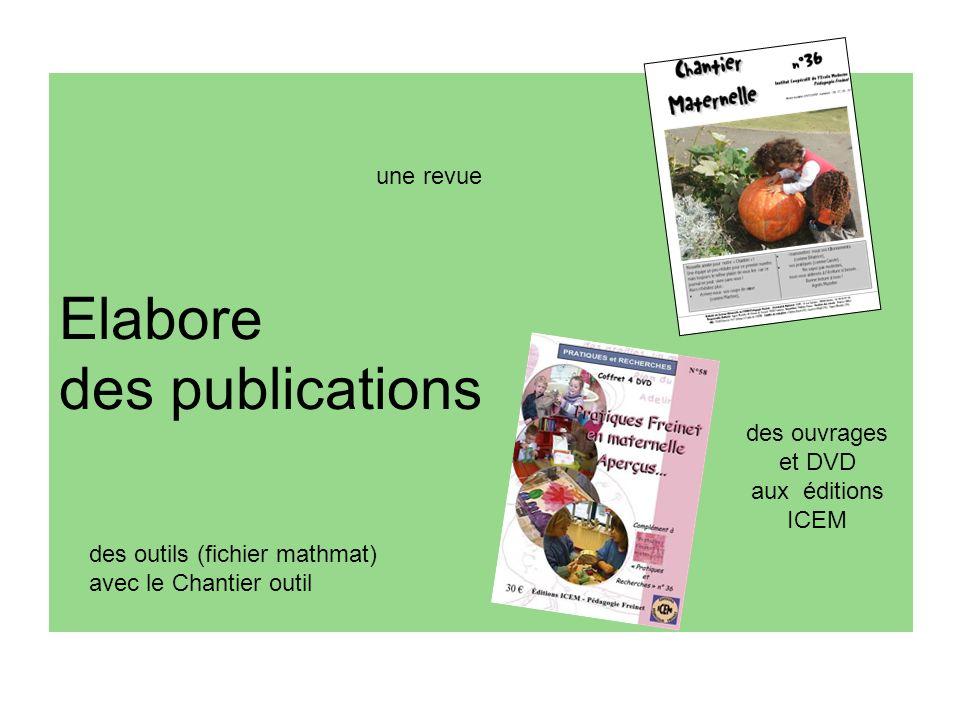Elabore des publications
