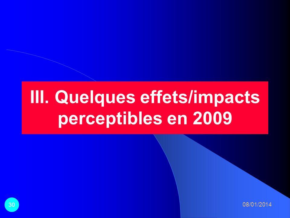 III. Quelques effets/impacts perceptibles en 2009