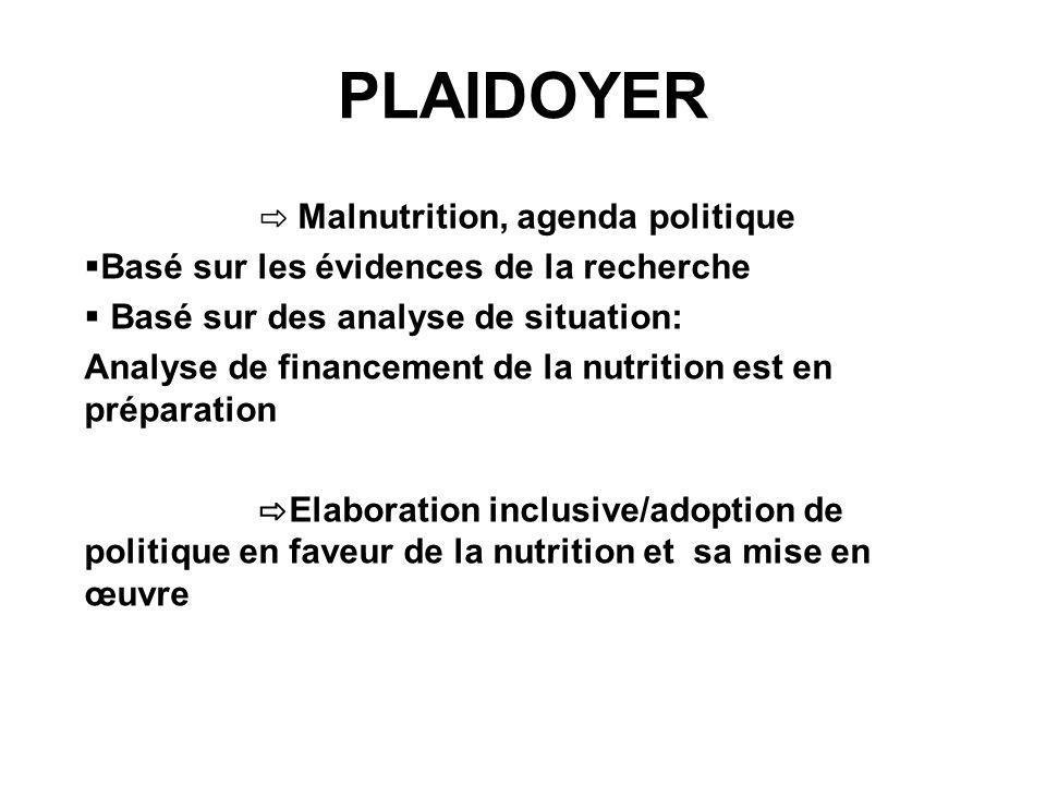 ⇨ Malnutrition, agenda politique