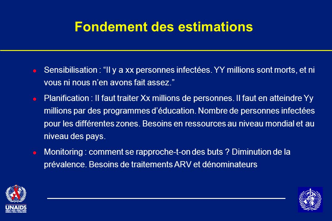 Fondement des estimations