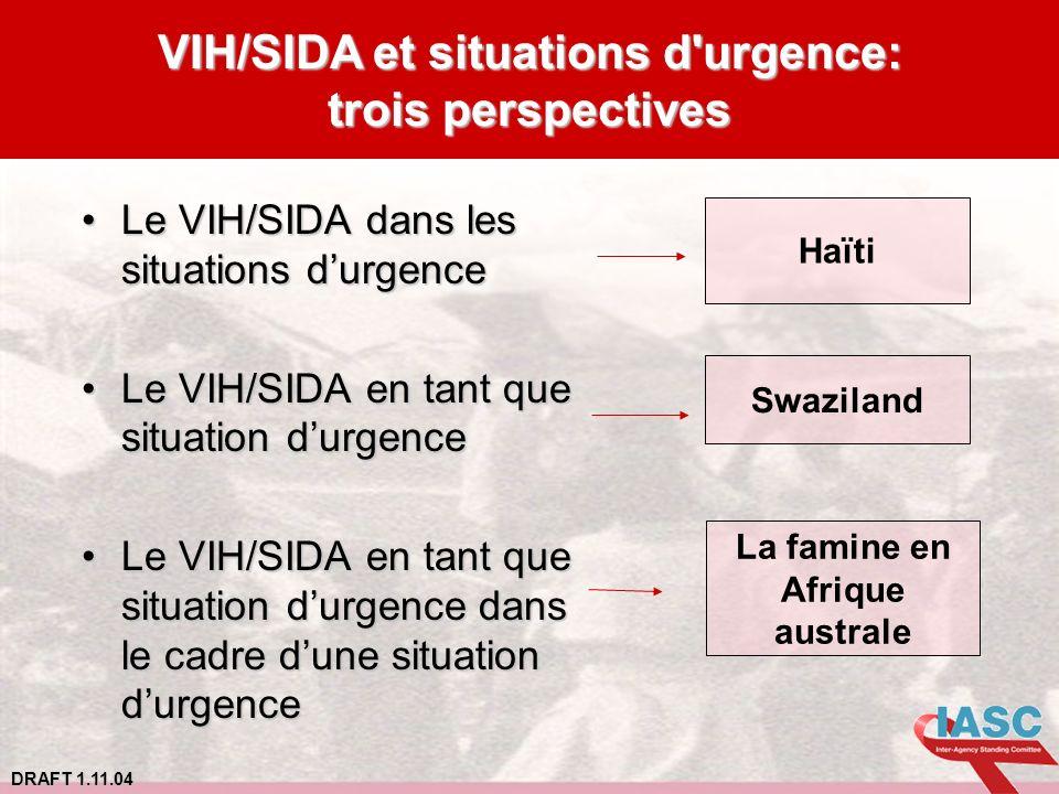 VIH/SIDA et situations d urgence: La famine en Afrique australe