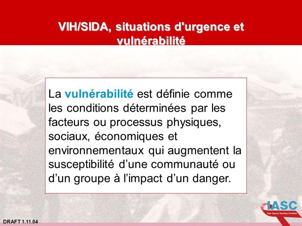 VIH/SIDA, situations d urgence et vulnérabilité