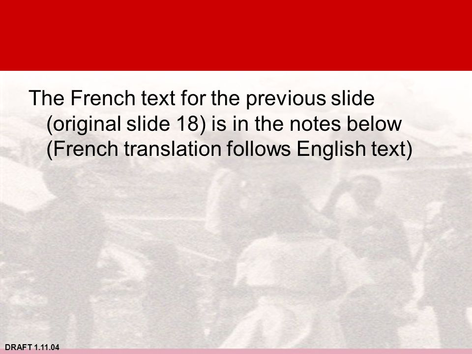 The French text for the previous slide (original slide 18) is in the notes below (French translation follows English text)