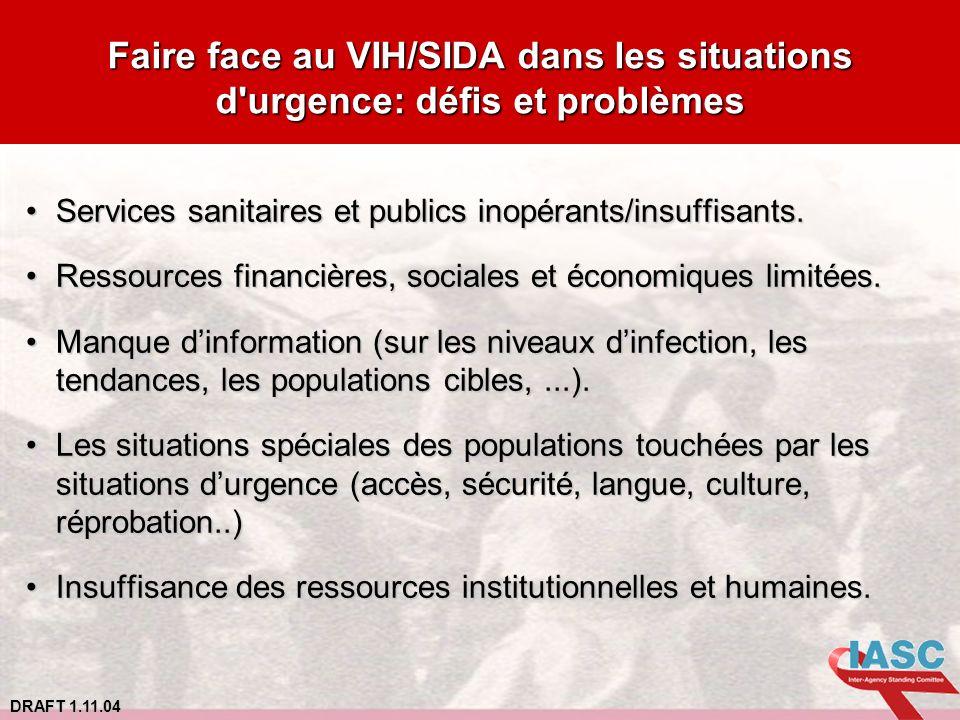 Faire face au VIH/SIDA dans les situations d urgence: défis et problèmes