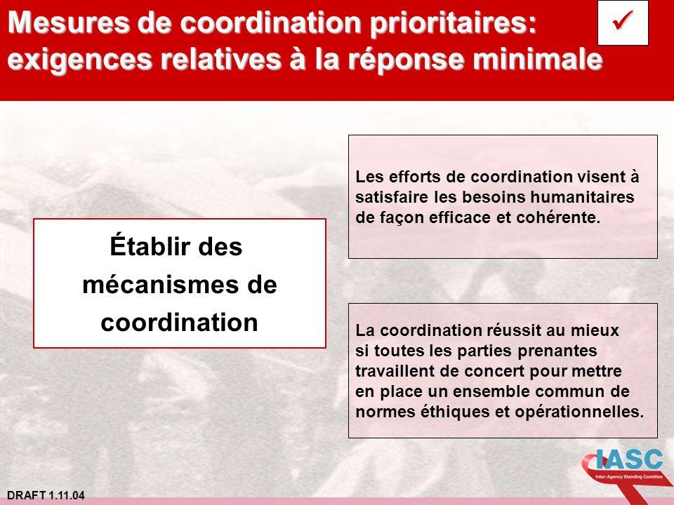 Mesures de coordination prioritaires: exigences relatives à la réponse minimale