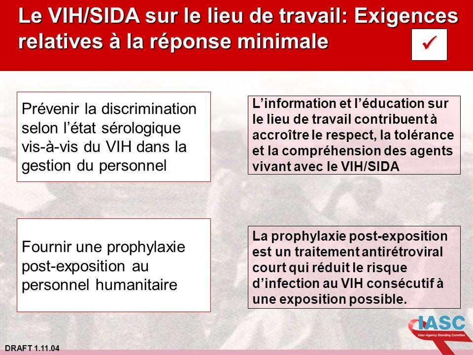 Le VIH/SIDA sur le lieu de travail: Exigences relatives à la réponse minimale