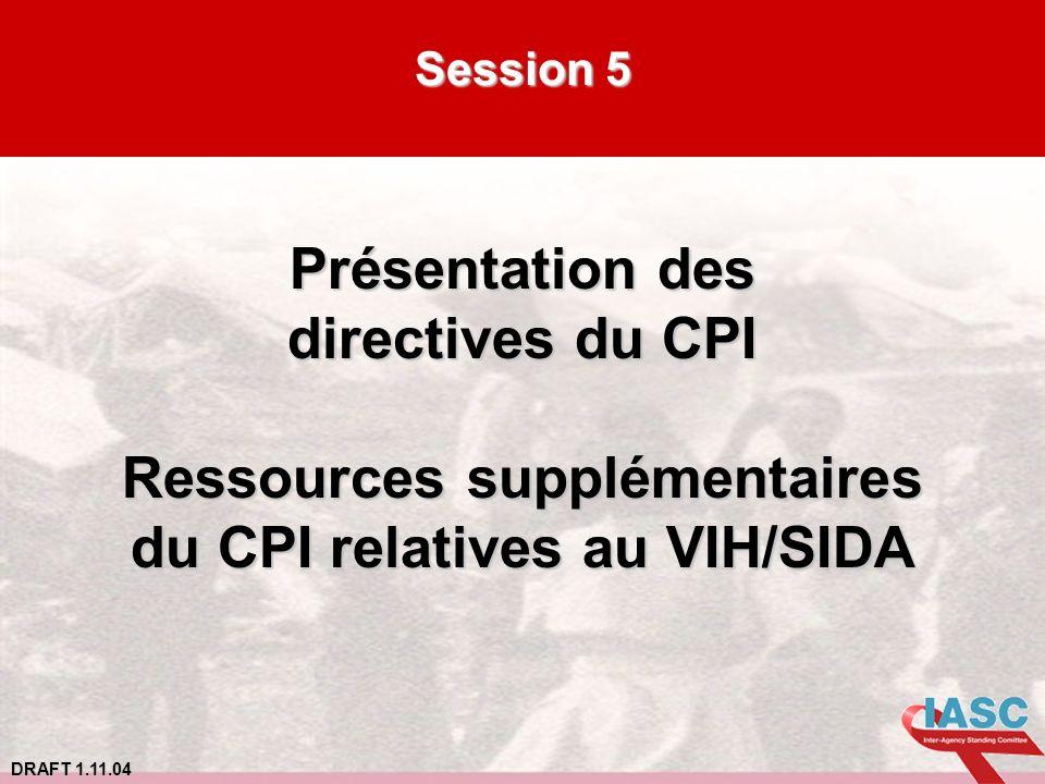 Ressources supplémentaires du CPI relatives au VIH/SIDA