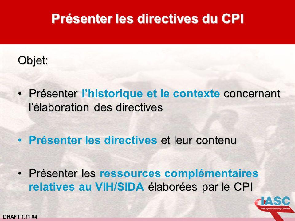 Présenter les directives du CPI