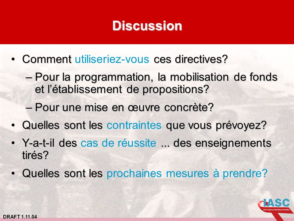 Discussion Comment utiliseriez-vous ces directives