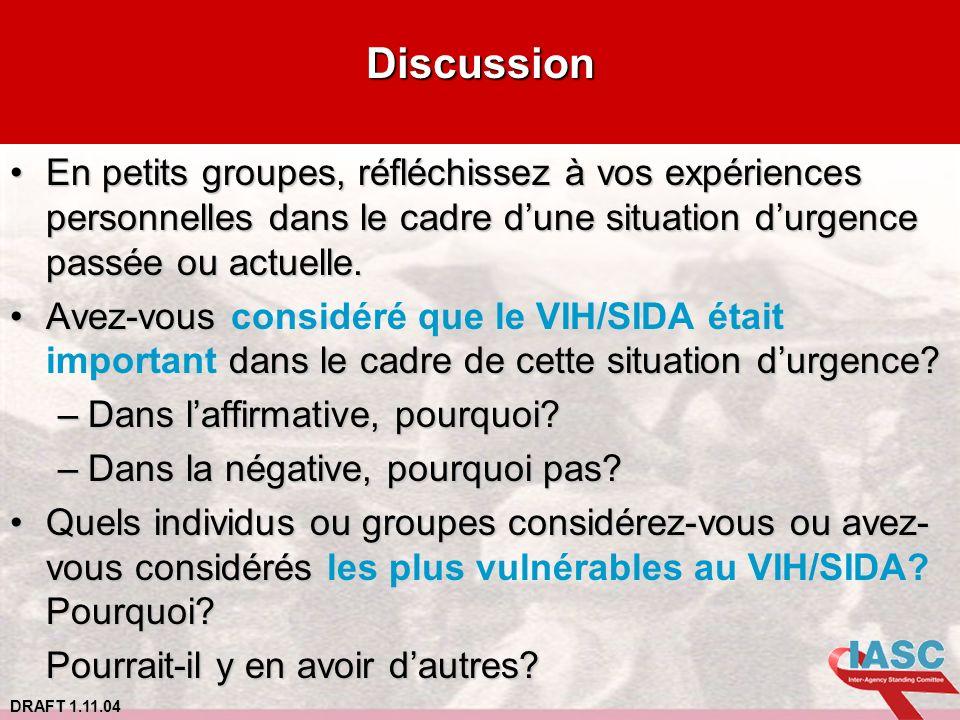 Discussion En petits groupes, réfléchissez à vos expériences personnelles dans le cadre d'une situation d'urgence passée ou actuelle.
