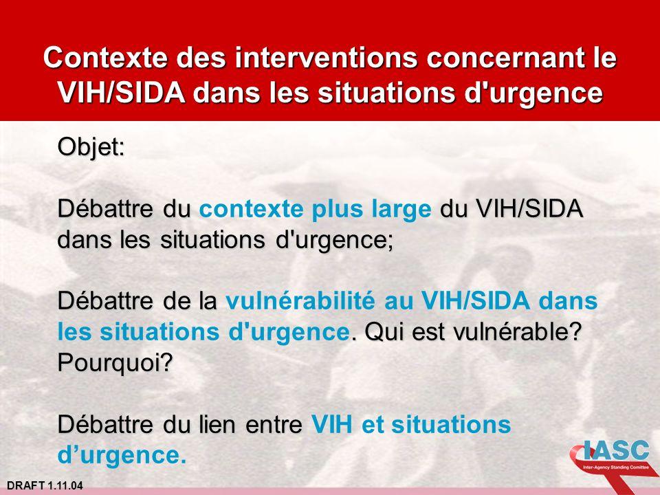 Contexte des interventions concernant le VIH/SIDA dans les situations d urgence