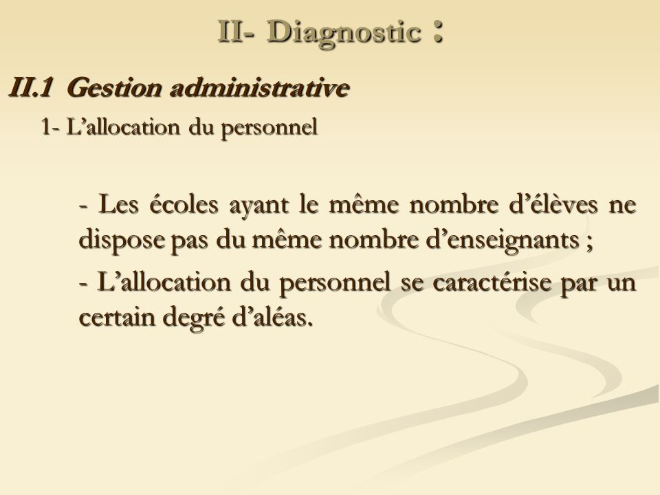 II- Diagnostic : II.1 Gestion administrative