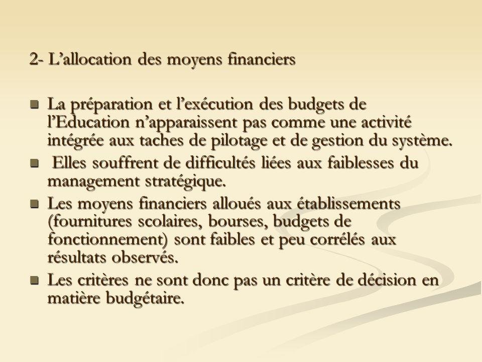 2- L'allocation des moyens financiers