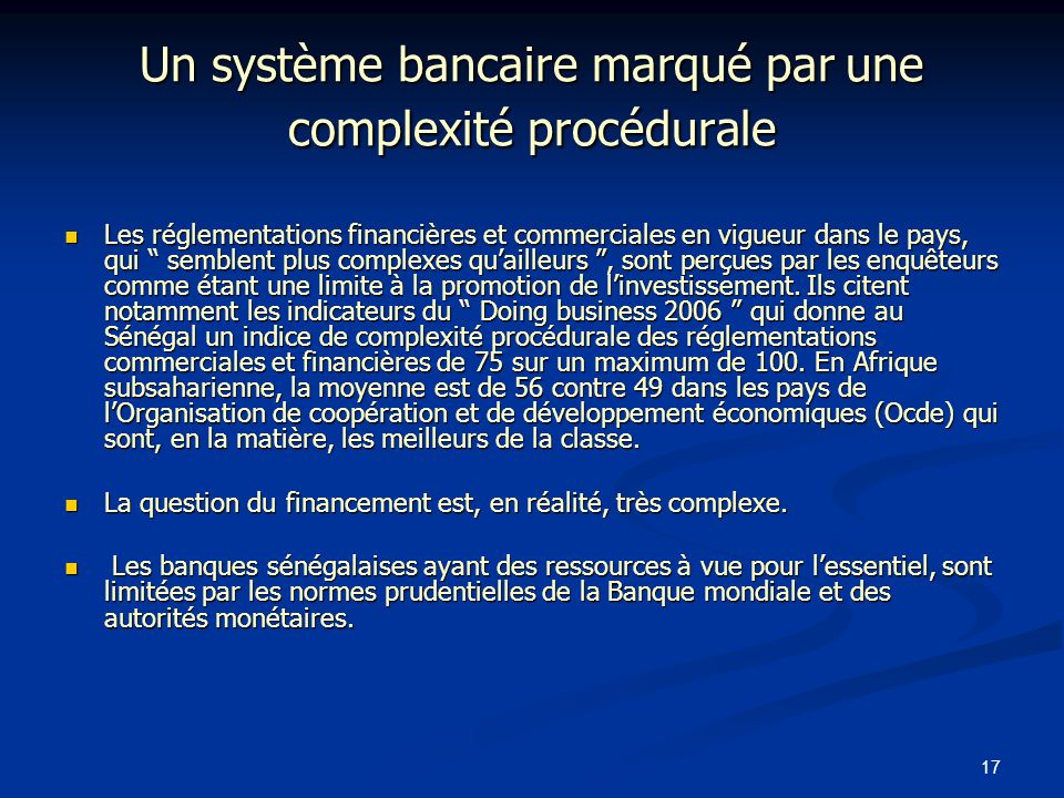 Un système bancaire marqué par une complexité procédurale