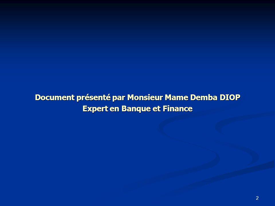 Document présenté par Monsieur Mame Demba DIOP