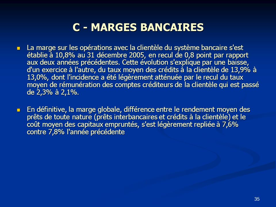 C - MARGES BANCAIRES