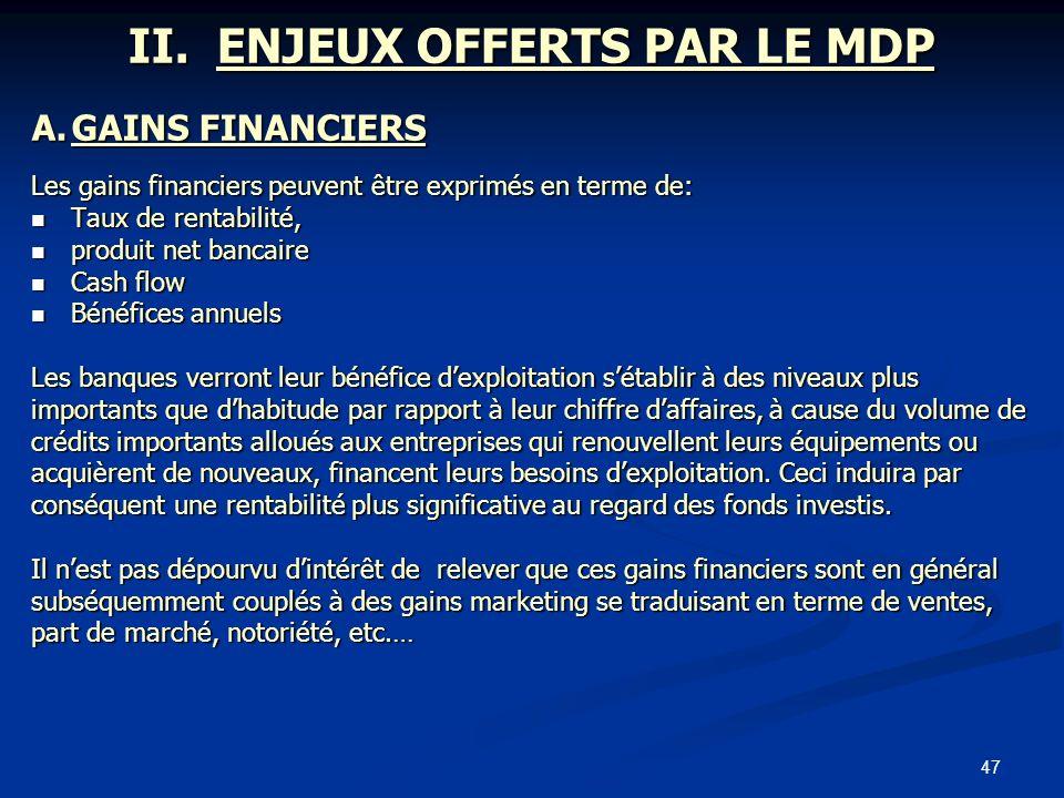 II. ENJEUX OFFERTS PAR LE MDP