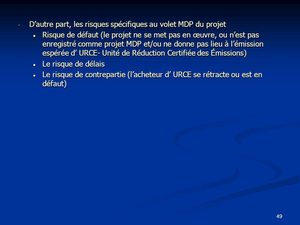 D'autre part, les risques spécifiques au volet MDP du projet