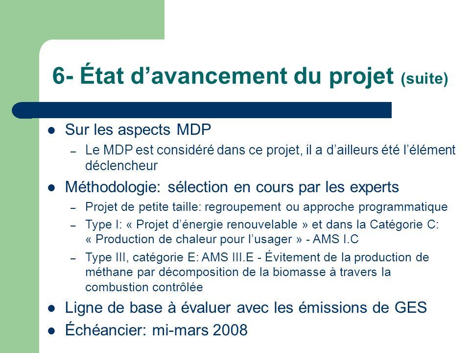 6- État d'avancement du projet (suite)
