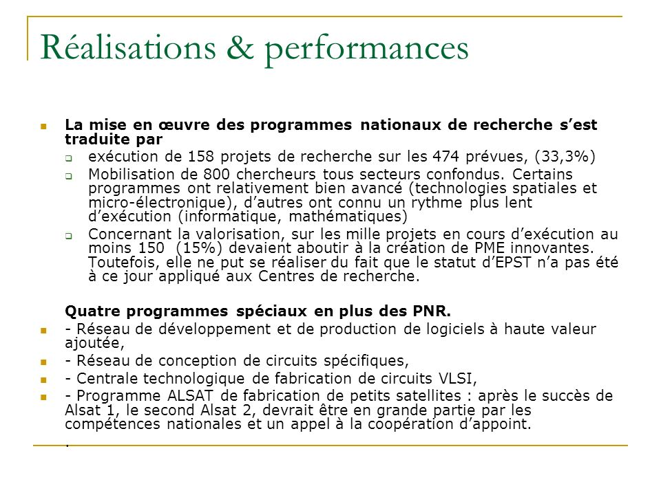 Réalisations & performances