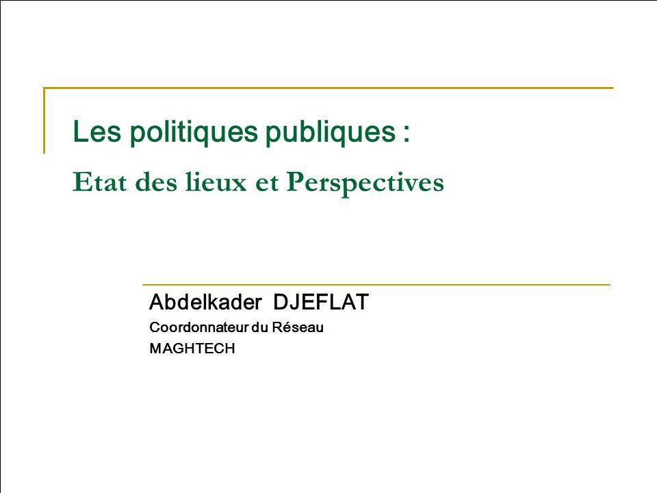 Les politiques publiques : Etat des lieux et Perspectives