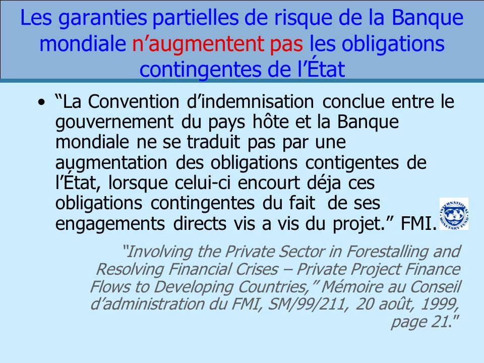 Les garanties partielles de risque de la Banque mondiale n'augmentent pas les obligations contingentes de l'État