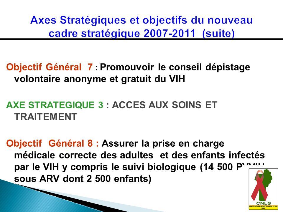 Axes Stratégiques et objectifs du nouveau cadre stratégique 2007-2011 (suite)