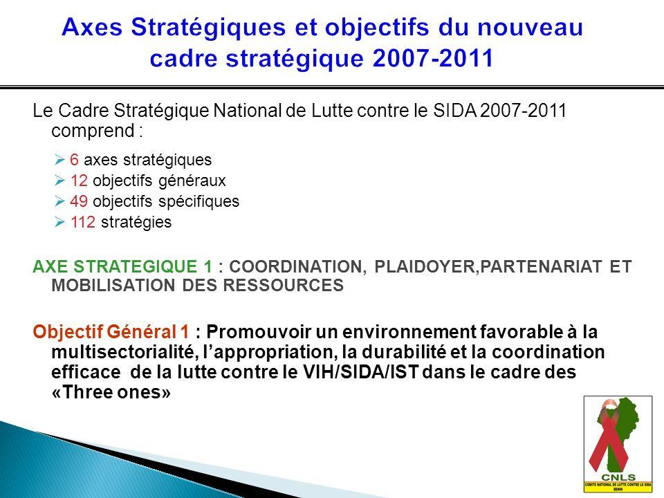 Axes Stratégiques et objectifs du nouveau cadre stratégique 2007-2011