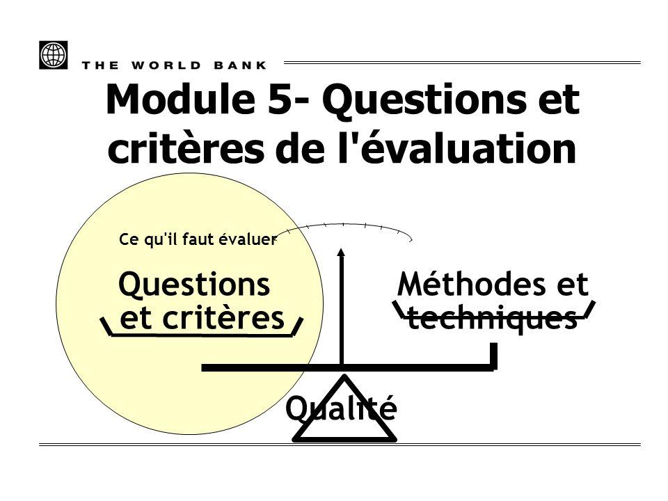 Module 5- Questions et critères de l évaluation