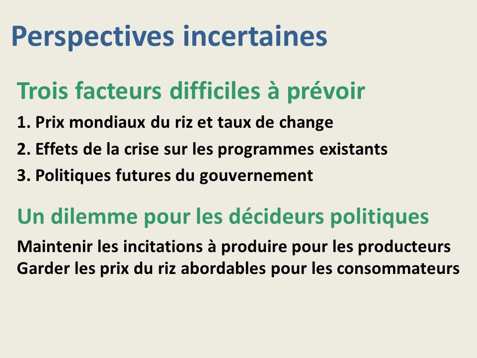 Perspectives incertaines