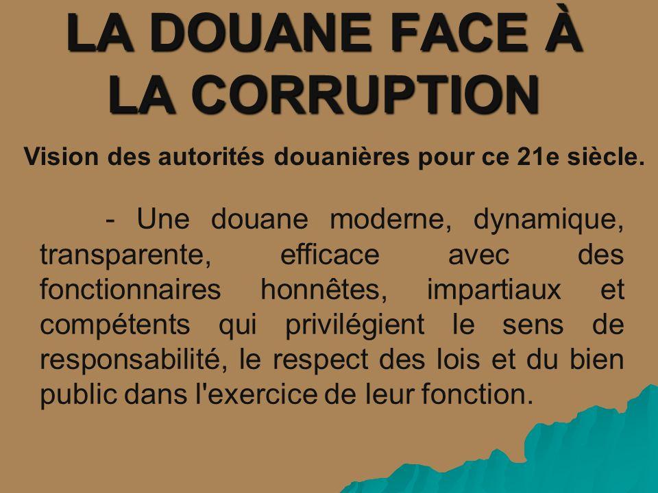 LA DOUANE FACE À LA CORRUPTION