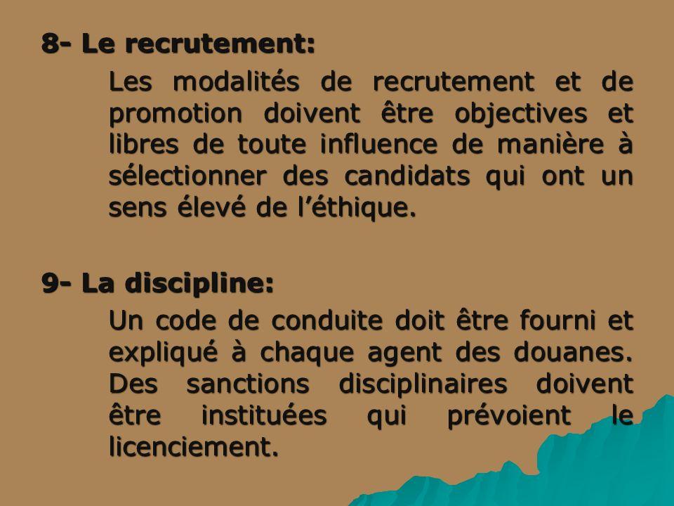 8- Le recrutement: