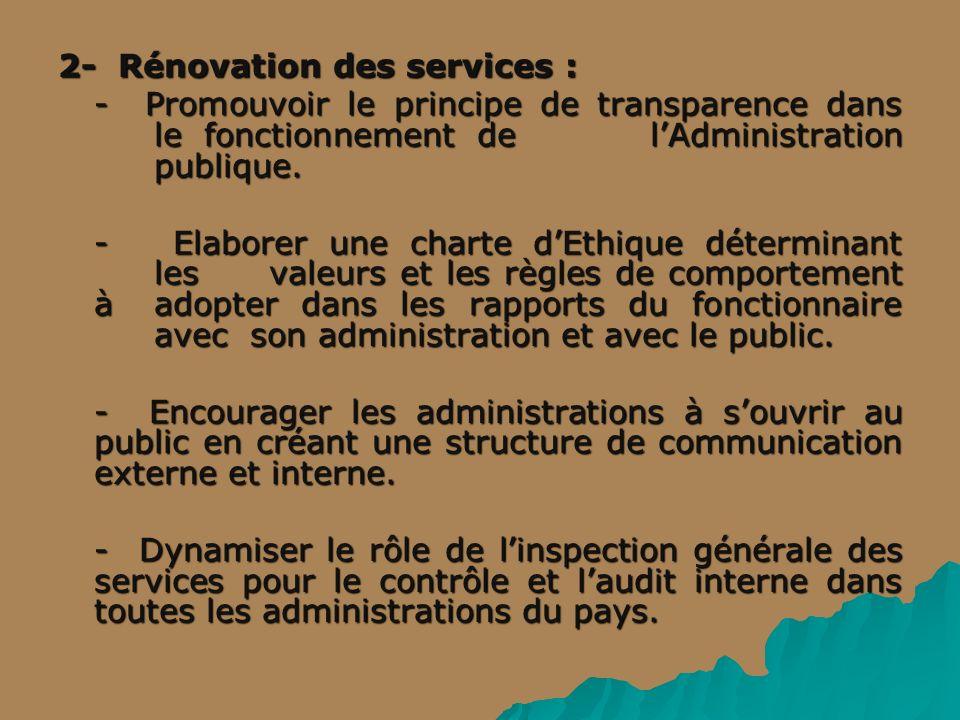 2- Rénovation des services :