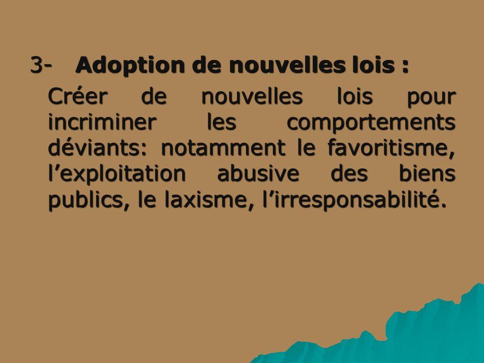 3- Adoption de nouvelles lois :