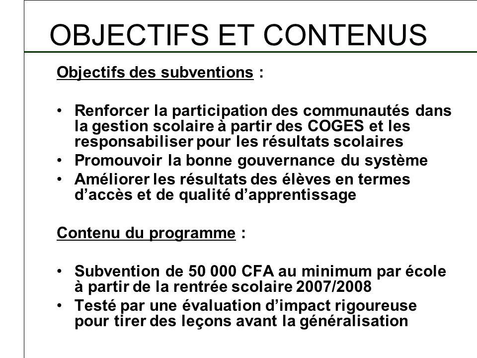 OBJECTIFS ET CONTENUS Objectifs des subventions :