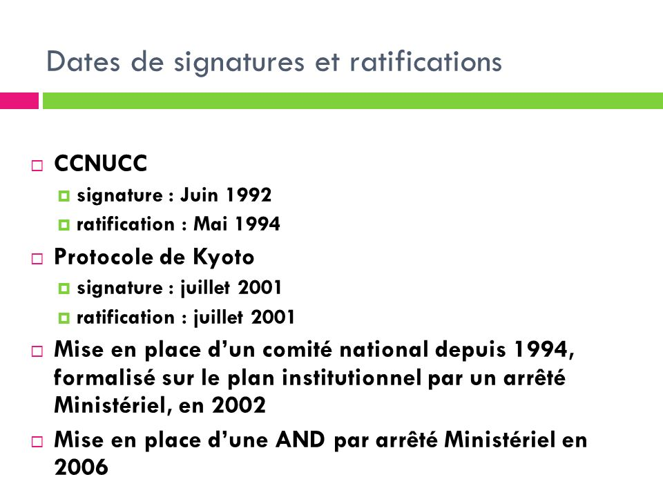 Dates de signatures et ratifications