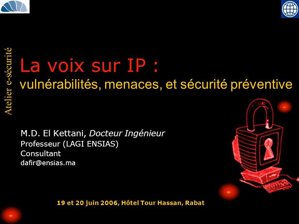 La voix sur IP : vulnérabilités, menaces, et sécurité préventive