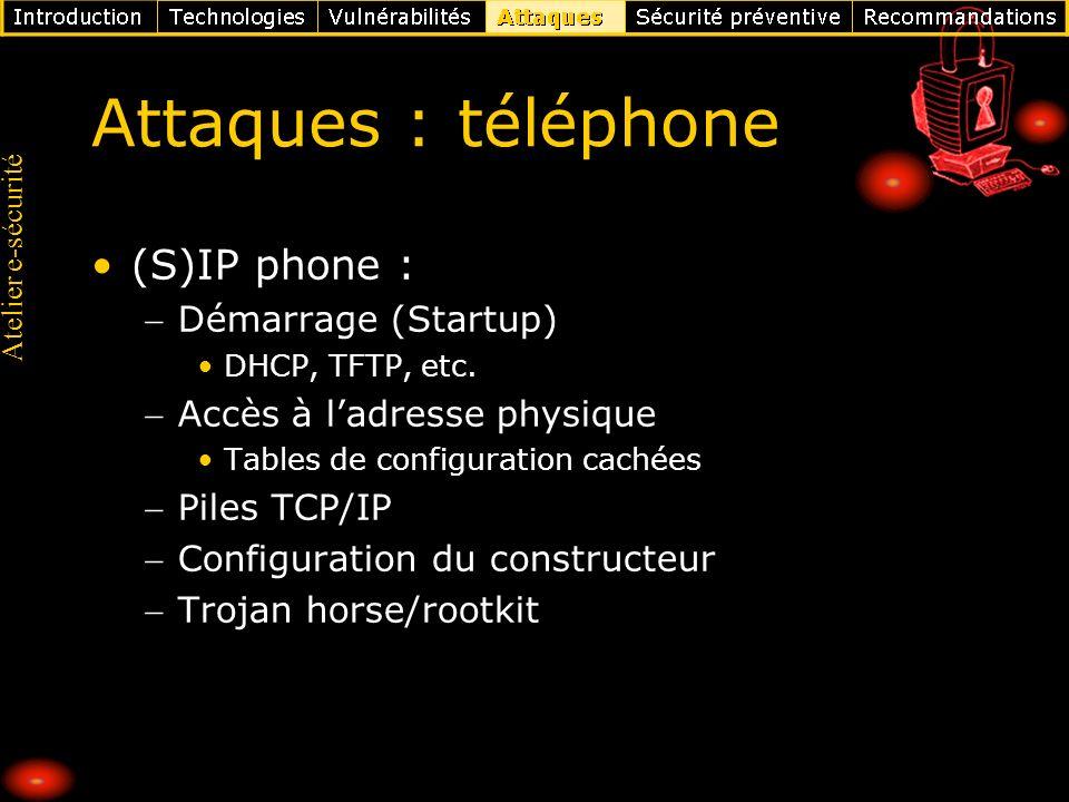 Attaques : téléphone (S)IP phone : Démarrage (Startup)